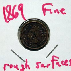 1869 Indian Head Cent in Fine! Rough Surface